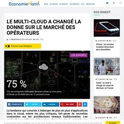 Le multi-cloud a changé la donne sur le marché des opérateurs