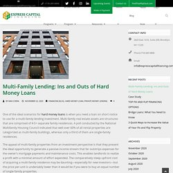 Multi-Family Lending: Ins and Outs of Hard Money Loans