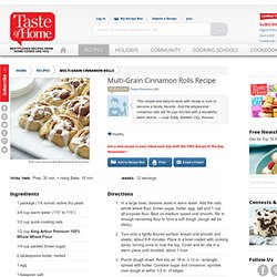 Multi-Grain Cinnamon Rolls Recipe