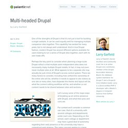 Multi-headed Drupal