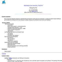 Multi-Modal User Interaction, Zheng-Hua Tan