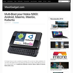 Multi-Boot pour Nokia N900: Android, Maemo, MeeGo, Kubuntu