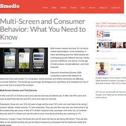 Multi-Screen and Consumer Behavior: What You Need to Know