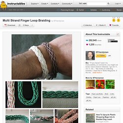 Multi Strand Finger Loop Braiding