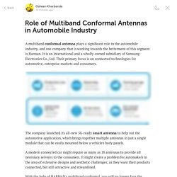 Role of Multiband Conformal Antennas in Automobile Industry