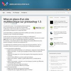Mise en place d'un site multiboutique sur prestashop 1.5