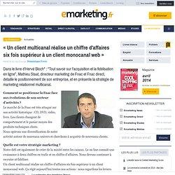 « Un client multicanal réalise un chiffre d'affaires six fois supérieur à un client monocanal web »