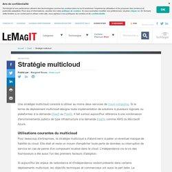 Que signifie Stratégie multicloud? - Definition IT de Whatis.fr