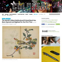 The World's Oldest Multicolored Printed Book Has Been Opened and Digitized for the First Time