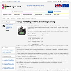 Turnigy 9X / FlySky FS-TH9X Switch Programming / Multicopters Blog - UK Quadcopter parts - Multicopters™