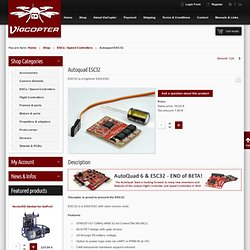 ESC32 - highend 32bit ESC for multirotors - by Viacopter - Multicopters & Multirotors parts & services for Quadrocopters, Hexacopters, Octocopters - Nightly