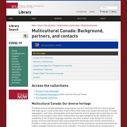 Multicultural Canada: Background, partners, and contacts