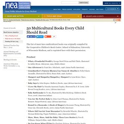 50 Multicultural Books Every Child Should Read