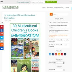 30 Multicultural Picture Books about Immigration