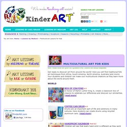 Multicultural Art and Craft Lessons for Kids K-12: Crafts from Around the World: KinderArt ®