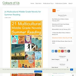 21 Multicultural Middle Grade Novels for Summer Reading