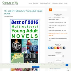 The 10 Best Multicultural Young Adult Novels of 2016