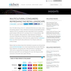 Multicultural Consumers: Refreshing the Retail Landscape