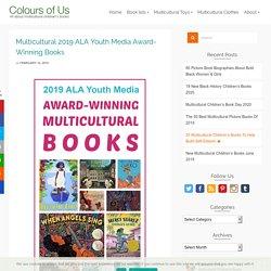 Multicultural 2019 ALA Youth Media Award-Winning Books