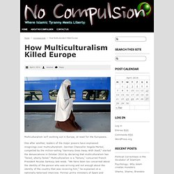 How Multiculturalism Killed Europe