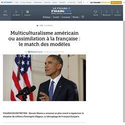 Multiculturalisme américain ou assimilation à la française : le match des modèles
