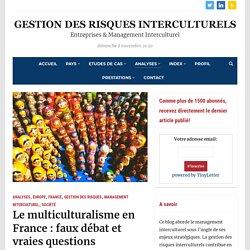 Le multiculturalisme en France : faux débat et vraies questions