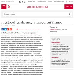 "multiculturalismo/interculturalismo in ""Lessico del XXI Secolo"""