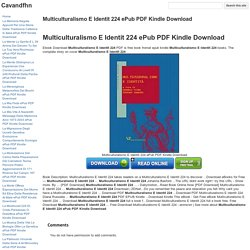Multiculturalismo E Identit 224 ePub PDF Kindle Download - Cavandfhn