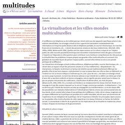 La virtualisation et les villes-mondes multiculturelles