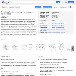 Patent US6854585 - Multidirectional part transporter and sorter - Google Patents
