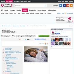 Fibromyalgie : une prise en charge multidisciplinaire