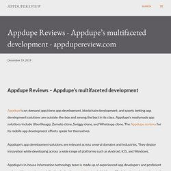 Appdupe Reviews - Appdupe's multifaceted development - appdupereview.com