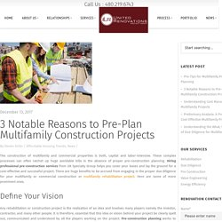 3 Notable Reasons to Pre-Plan Multifamily Construction Projects