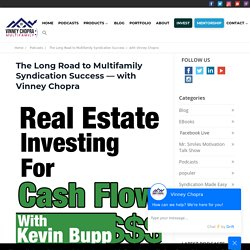 A long time run to Multi family Real Estate Syndication success