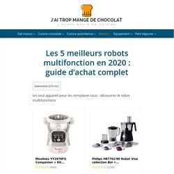 Les meilleurs robots multifonctions en 2020 : guide comparatif