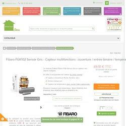 """Fibaro FGK102 Sensor Gris - Capteur multifonctions : ouverture / entrée binaire / température (via DS18B20 """"1wire"""") - www.domotique-store.fr"""