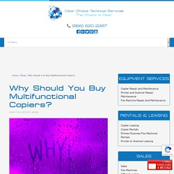 Why Should You Buy Multifunctional Copiers?