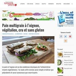 Pain multigrain à l'oignon, végétalien, cru et sans gluten