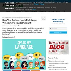 Multilingual website - Does your business need a muli language site?