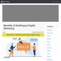 Benefits of Multilingual Digital Marketing