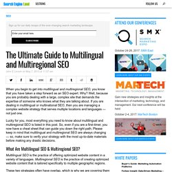 The Ultimate Guide to Multilingual and Multiregional SEO
