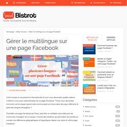 Gérer le multilingue sur une page Facebook ?Social Bistrot