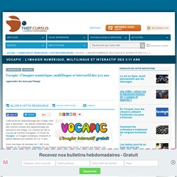 Vocapic : l'imagier numérique, multilingue et interactif des 3-11 ans