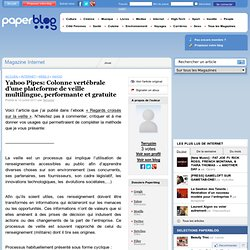 Yahoo Pipes: Colonne vertébrale d'une plateforme de veille multilingue, performante et gratuite
