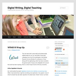 Digital Writing, Digital Teaching » Multiliteracies
