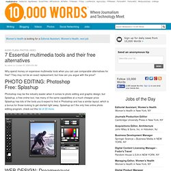 7 Essential multimedia tools and their free alternatives - 10,000 Words