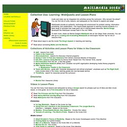 Multimedia Seeds: Collection Use: Learning: WebQuests and Lesson Plans