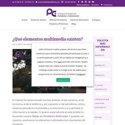 Elementos multimedia: ¿Cuáles existen? - IE Periodismo y Comunicación