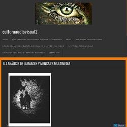 U.7 ANÁLISIS DE LA IMAGEN Y MENSAJES MULTIMEDIA