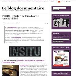 INSITU : entretien multimédia avec Antoine Viviani